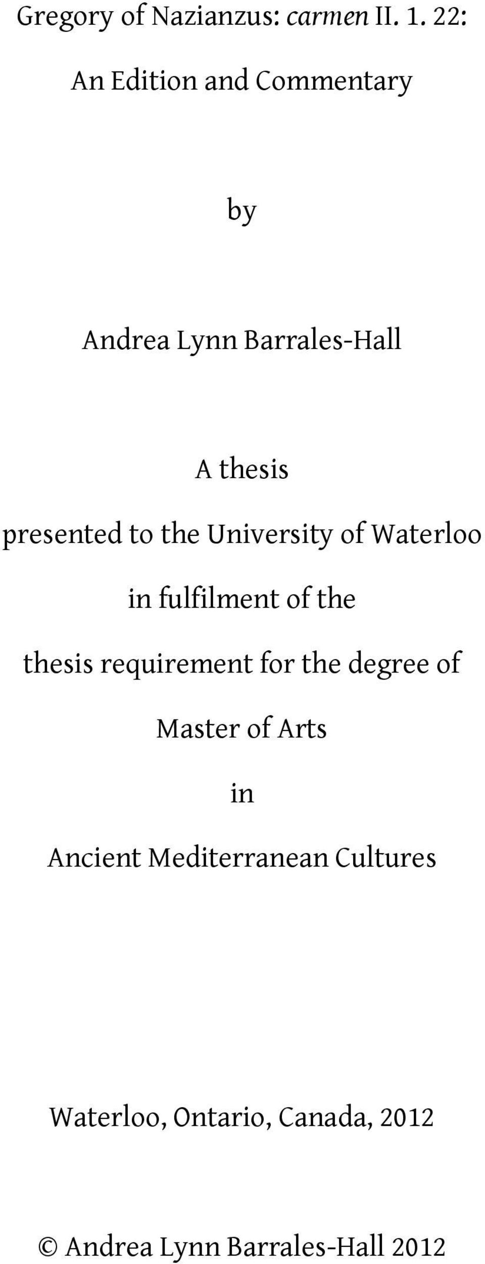 to the University of Waterloo in fulfilment of the thesis requirement for the