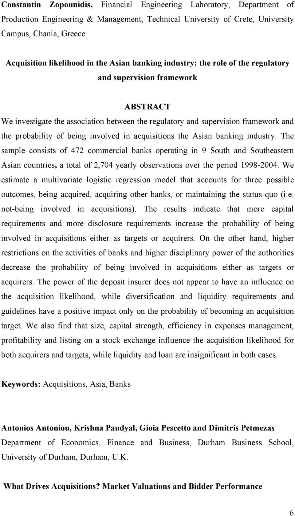 in acquisitions the Asian banking industry.