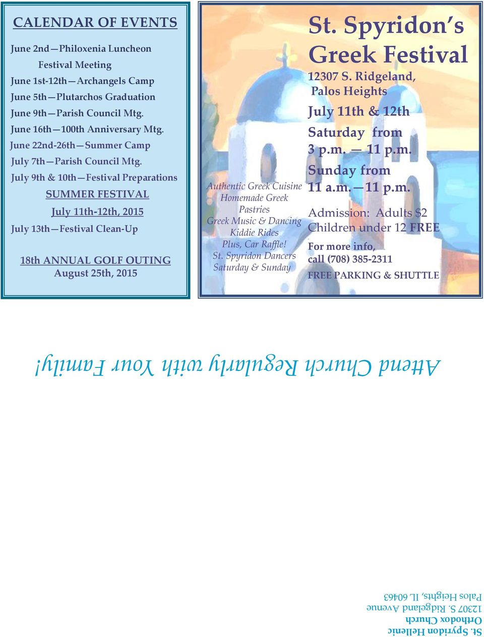 June 22nd-26th Summer Camp July 7th Parish Council Mtg.