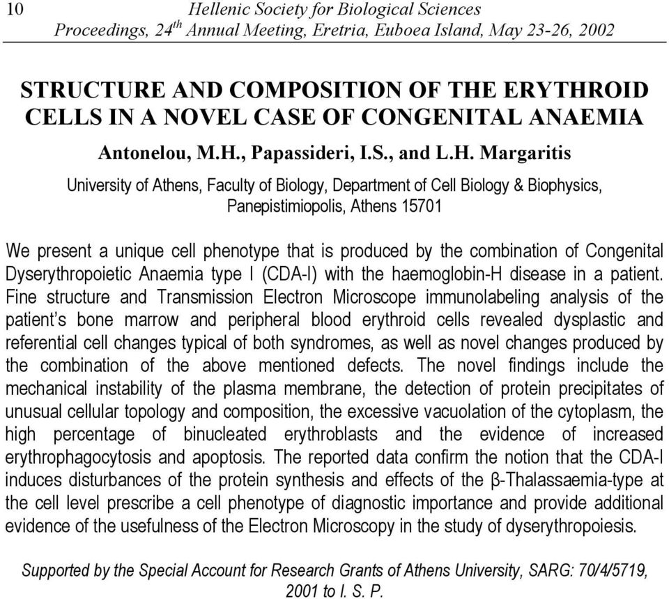 OID CELLS IN A NOVEL CASE OF CONGENITAL ANAEMIA Antonelou, M.H.