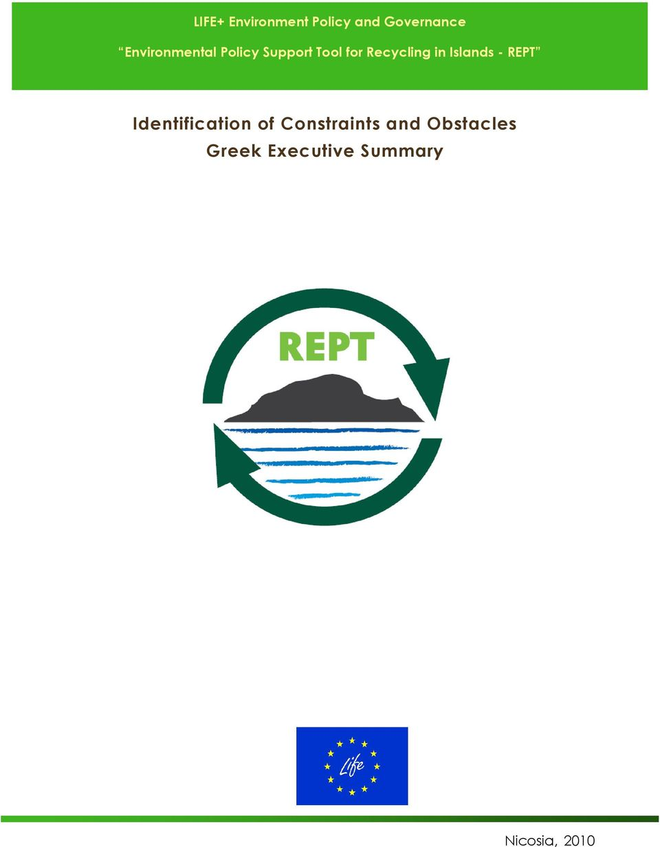 Recycling in Islands - REPT Identification of