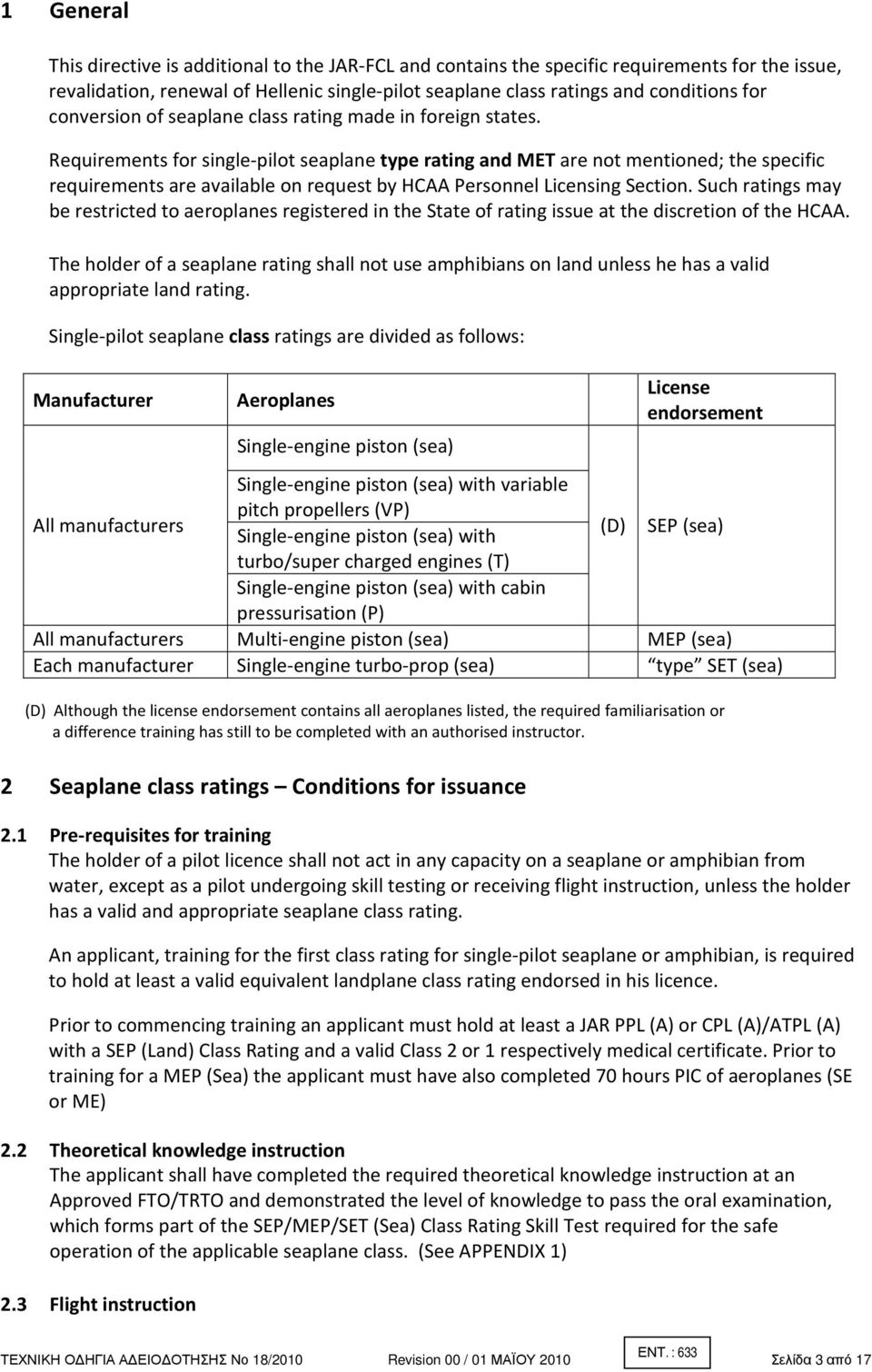 Requirements for single-pilot seaplane type rating and MET are not mentioned; the specific requirements are available on request by HCAA Personnel Licensing Section.