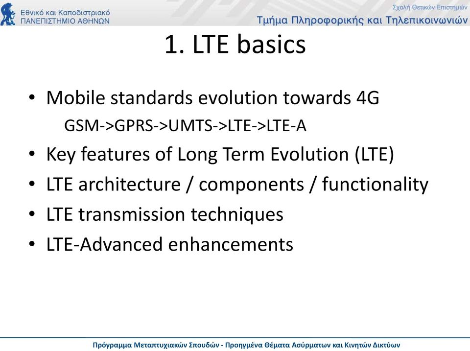 Evolution (LTE) LTE architecture / components /