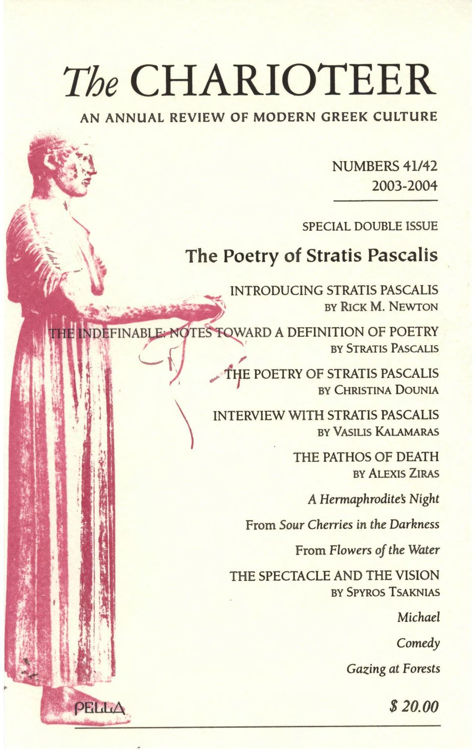 NEWTON 1\RD A DEFINITION OF POETRY BY STRATIS PASCALIS ~ tf~e POETRY OF STRATIS PASCALIS BY CHRISTINA DOUNIA INTERVIEW WITH STRATIS
