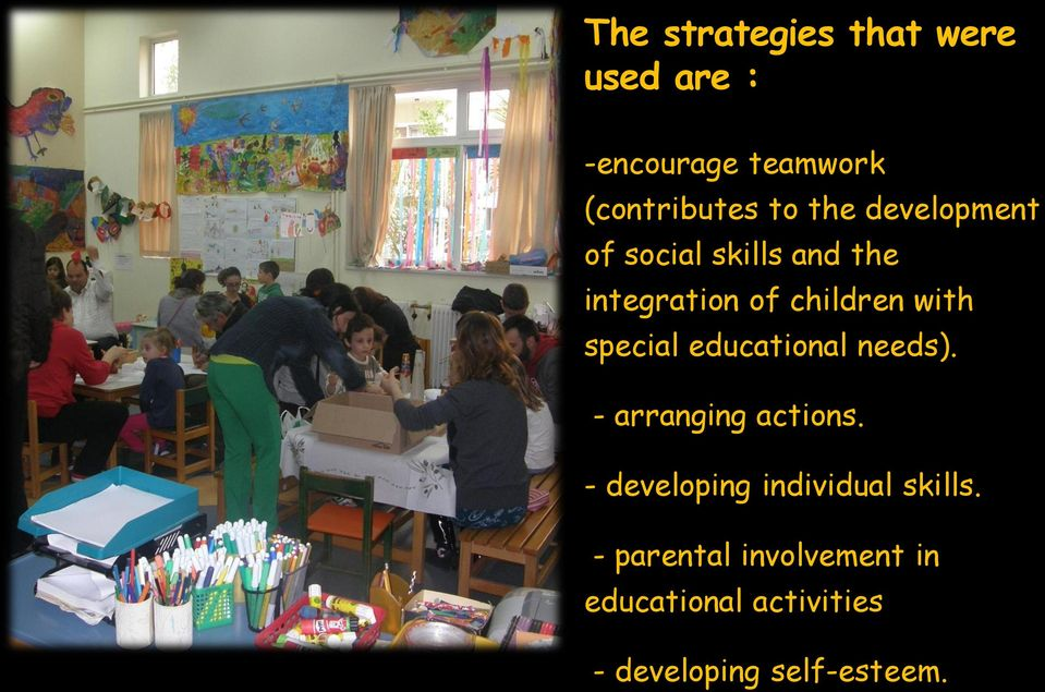 special educational needs). - arranging actions.