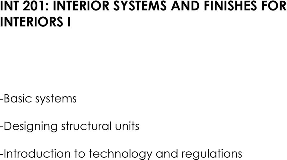 systems -Designing structural units