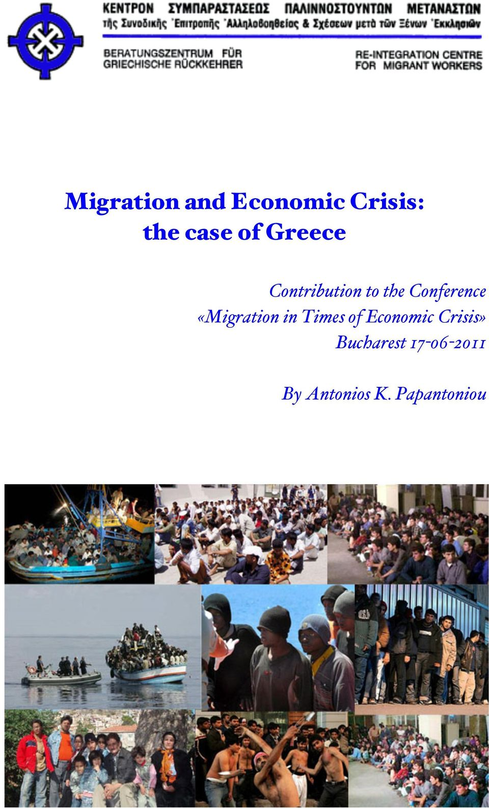 «Migration in Times of Economic Crisis»