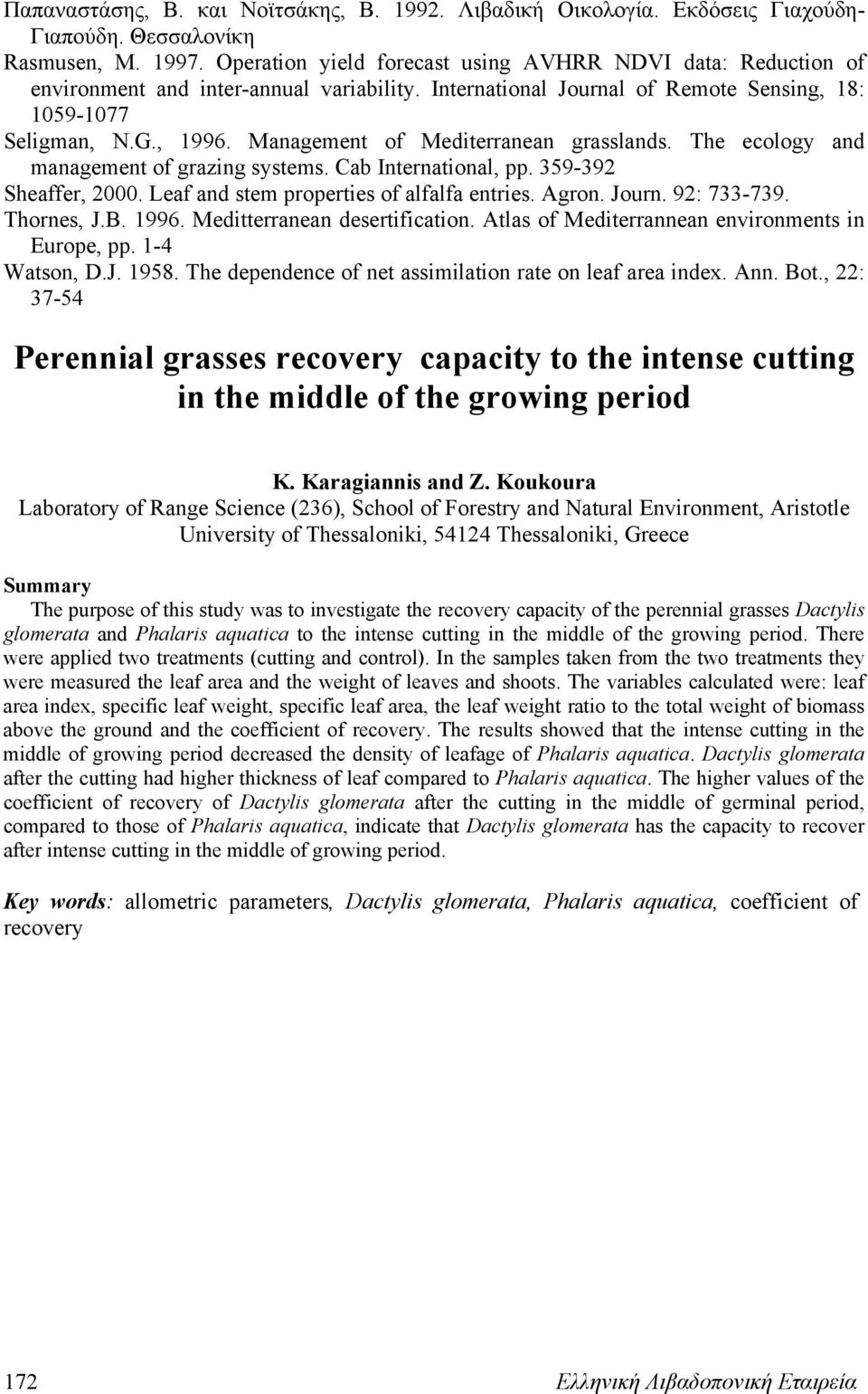 Management of Mediterranean grasslands. The ecology and management of grazing systems. Cab International, pp. 359-392 Sheaffer, 2000. Leaf and stem properties of alfalfa entries. Agron. Journ.