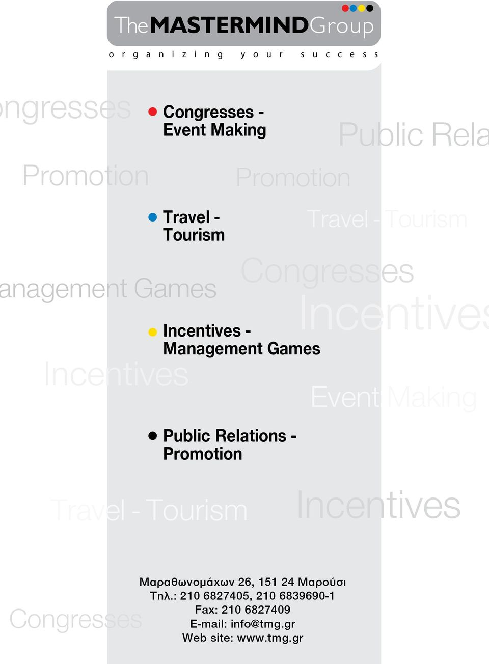 Relations - Promotion Public Rela Incentives Event Making Travel - Tourism Incentives Congresses