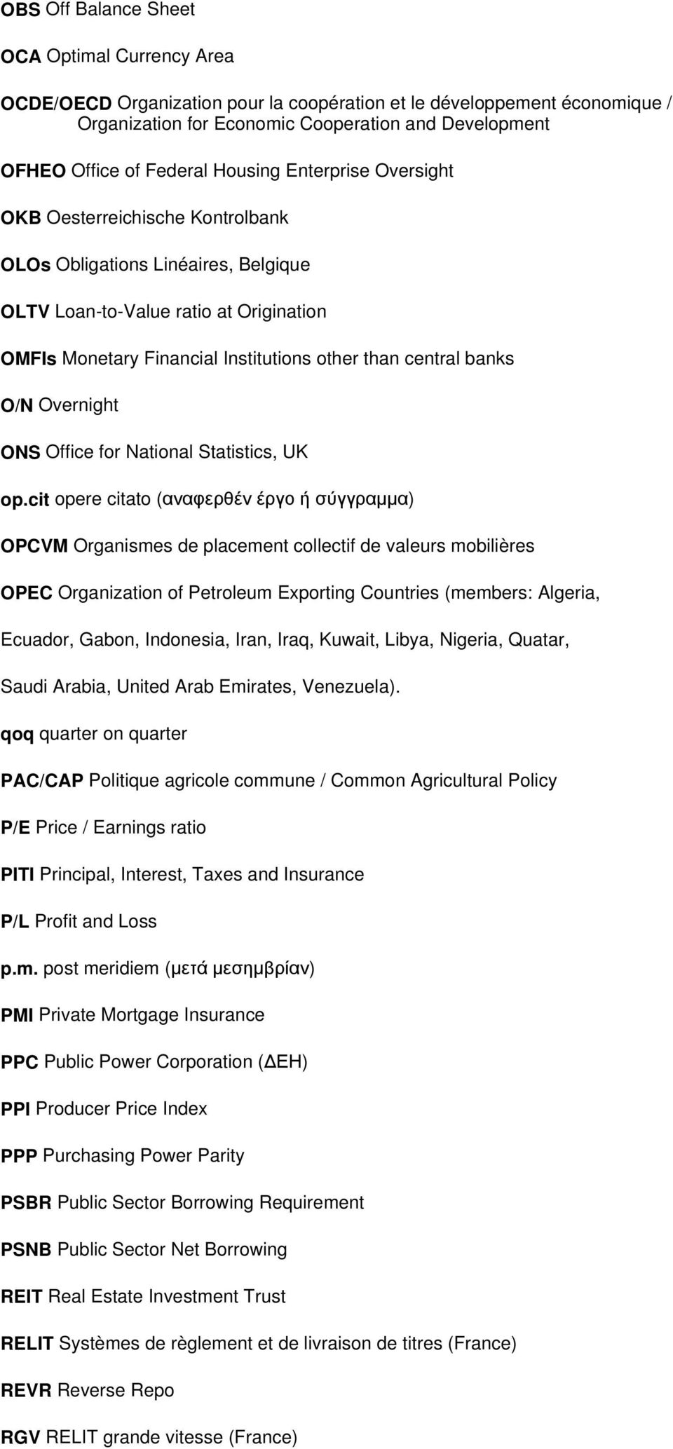 central banks O/N Overnight ONS Office for National Statistics, UK op.