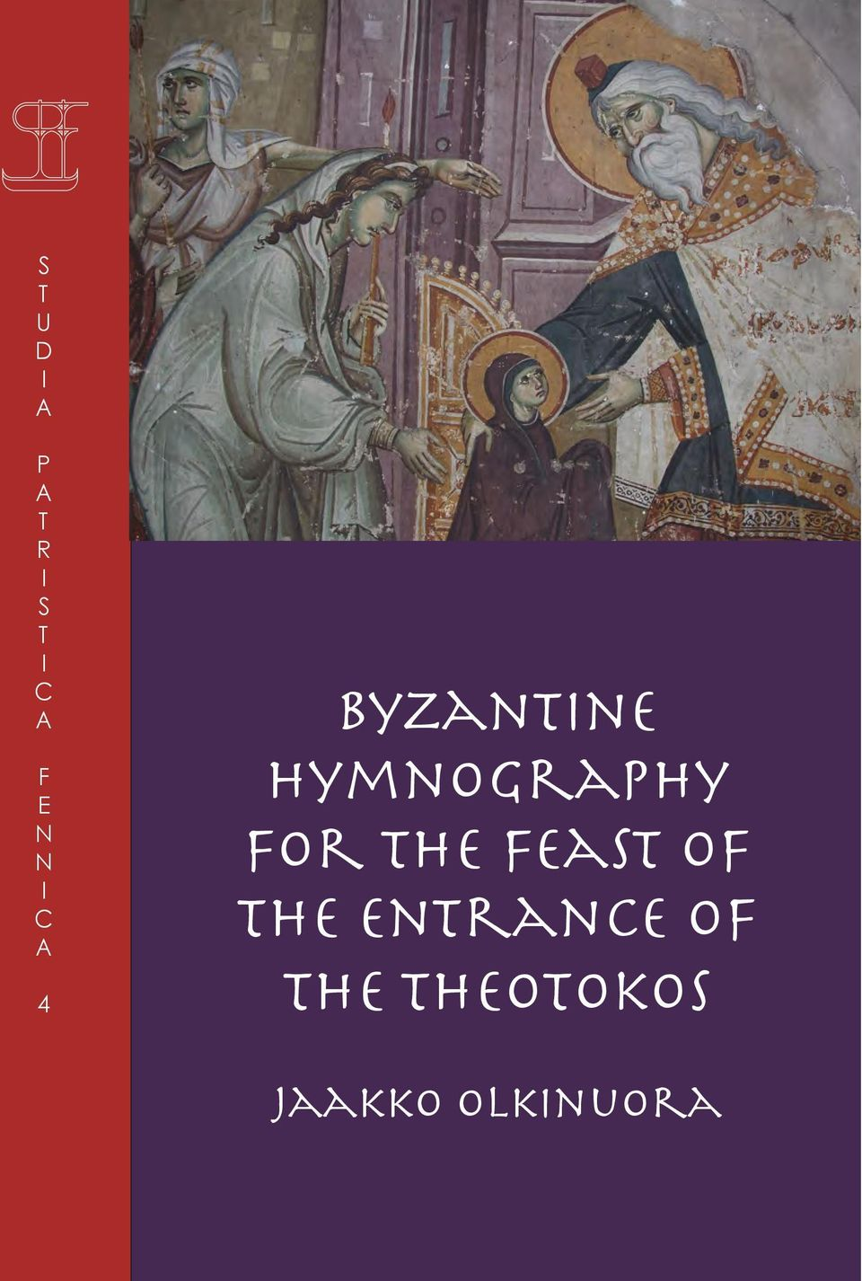 Hymnography for the Feast of the