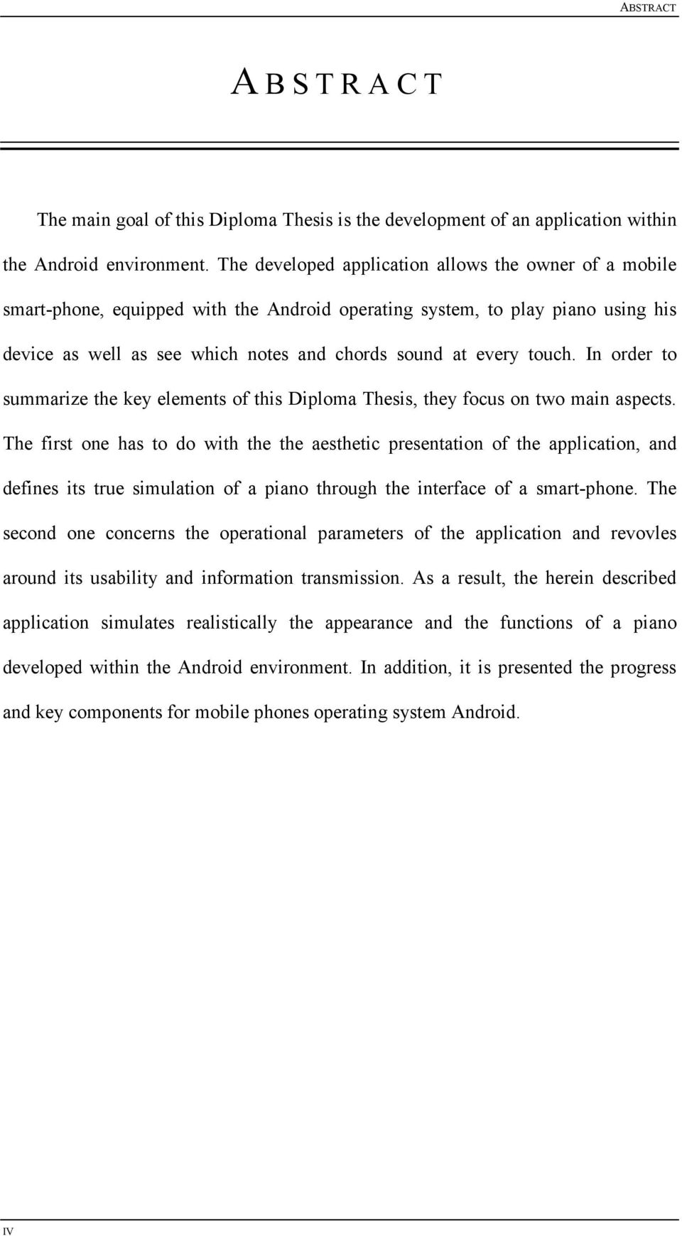 touch. In order to summarize the key elements of this Diploma Thesis, they focus on two main aspects.