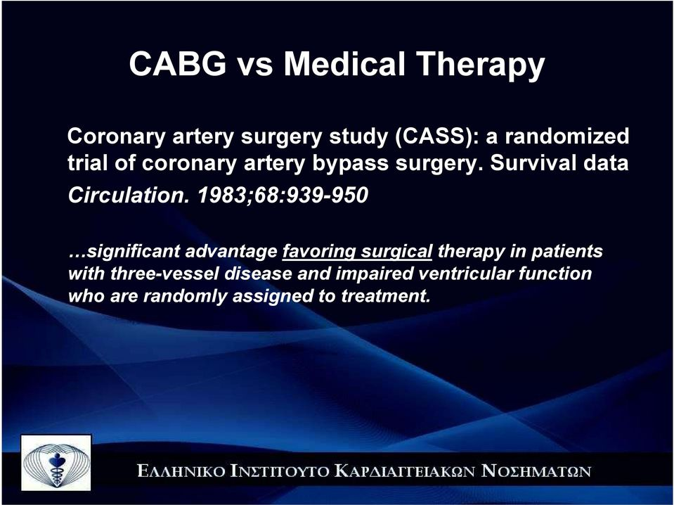 1983;68:939-950 significant advantage favoring surgical therapy in patients
