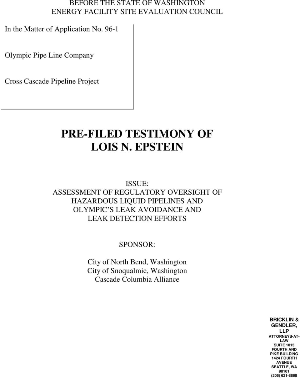 EPSTEIN ISSUE: ASSESSMENT OF REGULATORY OVERSIGHT OF HAZARDOUS LIQUID PIPELINES AND OLYMPIC S LEAK