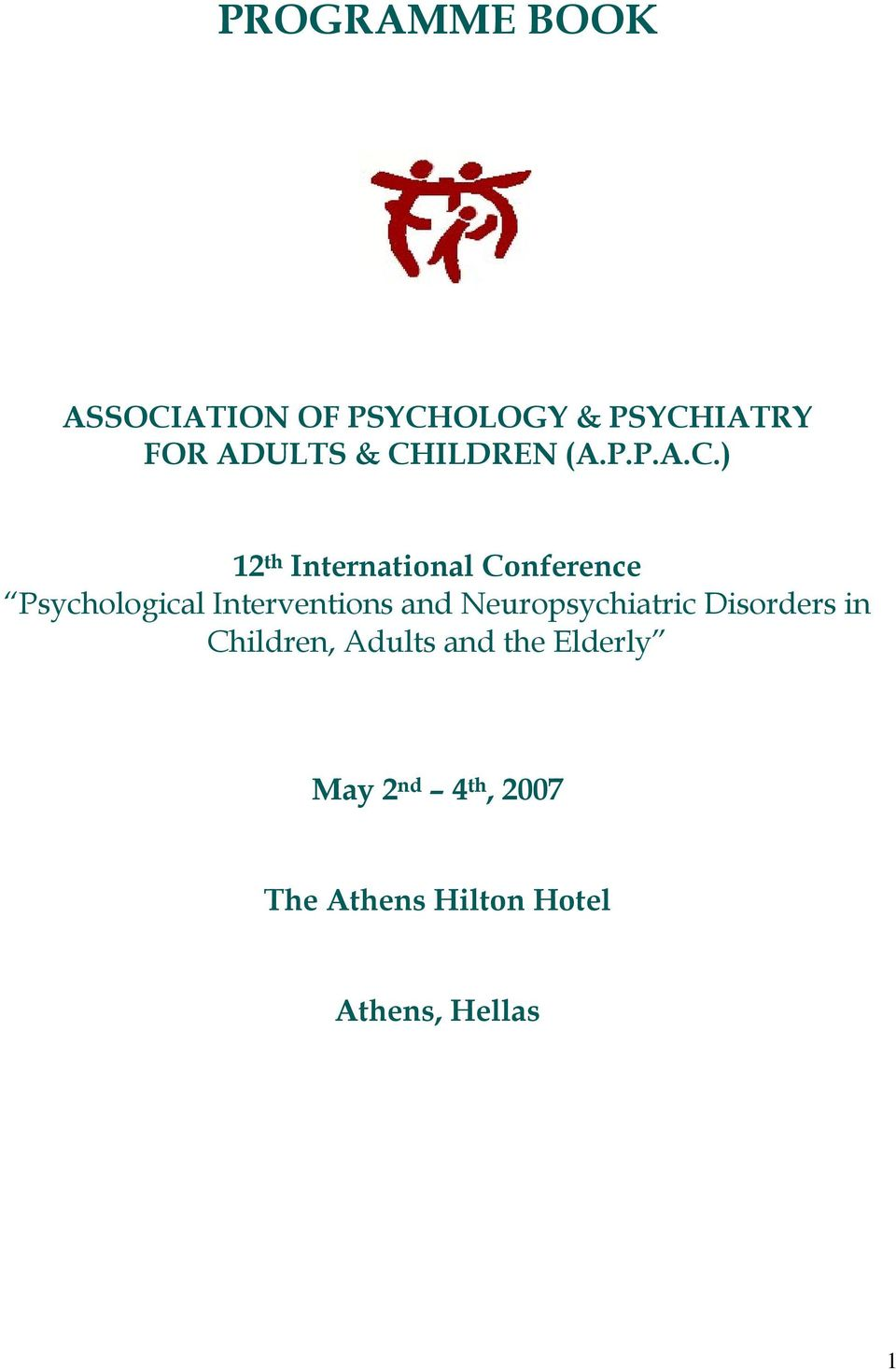 Interventions and Neuropsychiatric Disorders in Children, Adults and