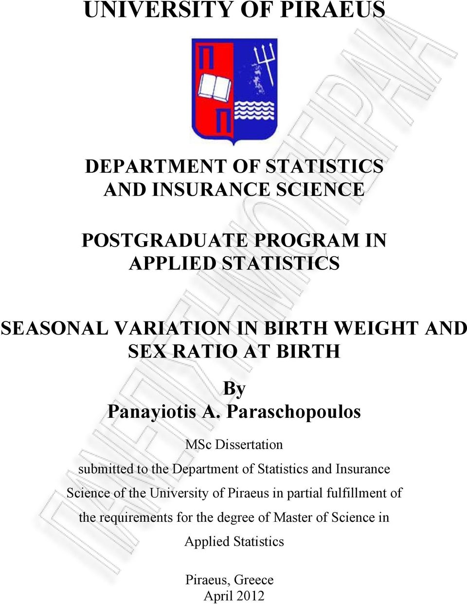 Paraschopoulos MSc Dissertation submitted to the Department of Statistics and Insurance Science of the