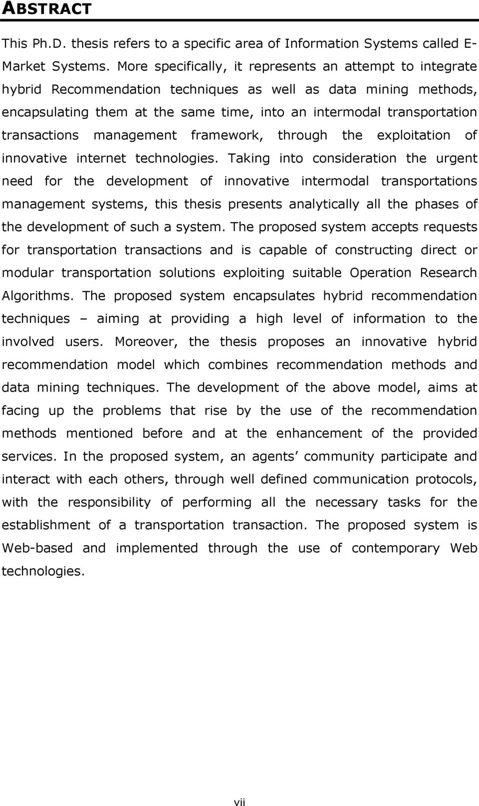 transactions management framework, through the exploitation of innovative internet technologies.