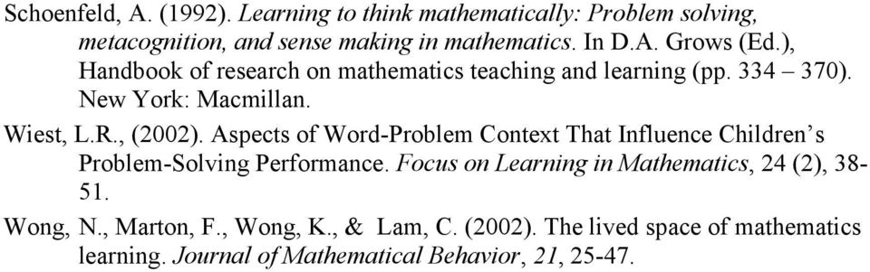 Aspects of Word-Problem Context That Influence Children s Problem-Solving Performance.