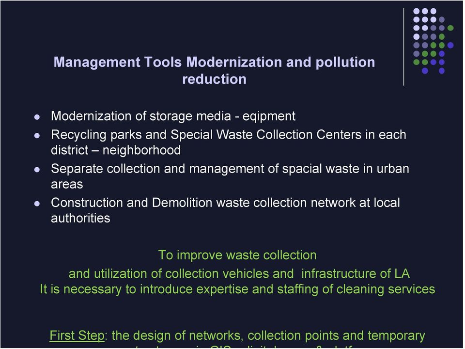 Demolition waste collection network at local authorities To improve waste collection and utilization of collection vehicles and