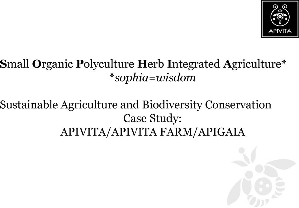 Sustainable Agriculture and Biodiversity
