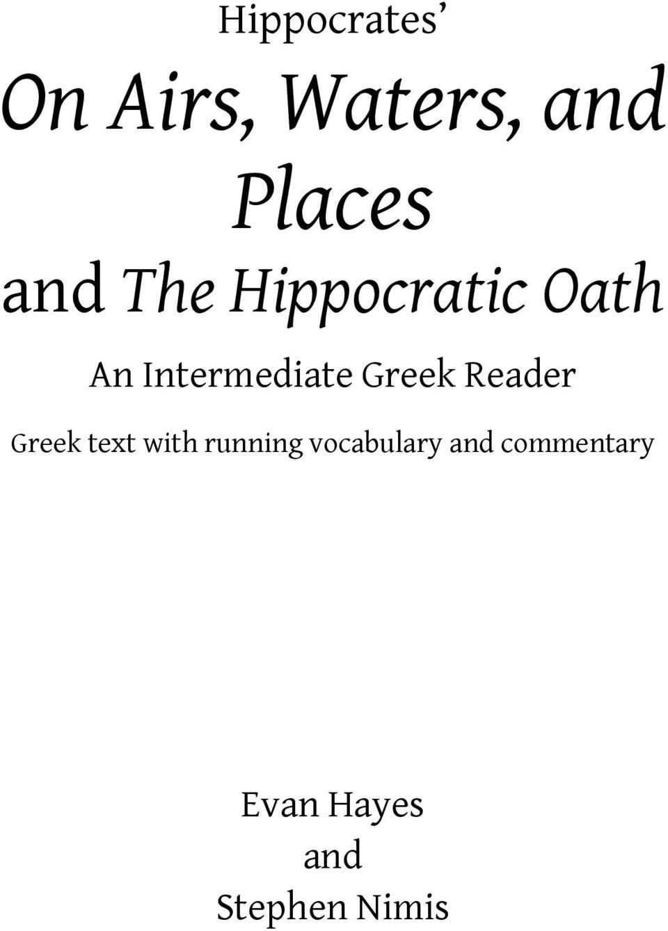 Greek Reader Greek text with running
