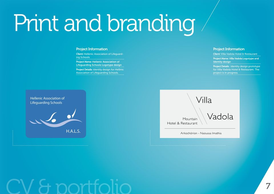 Project Information Client: Villa Vadola Hotel & Restaurant Project Name: Villa Vadola Logotype and Identity design Project Details: Identity design
