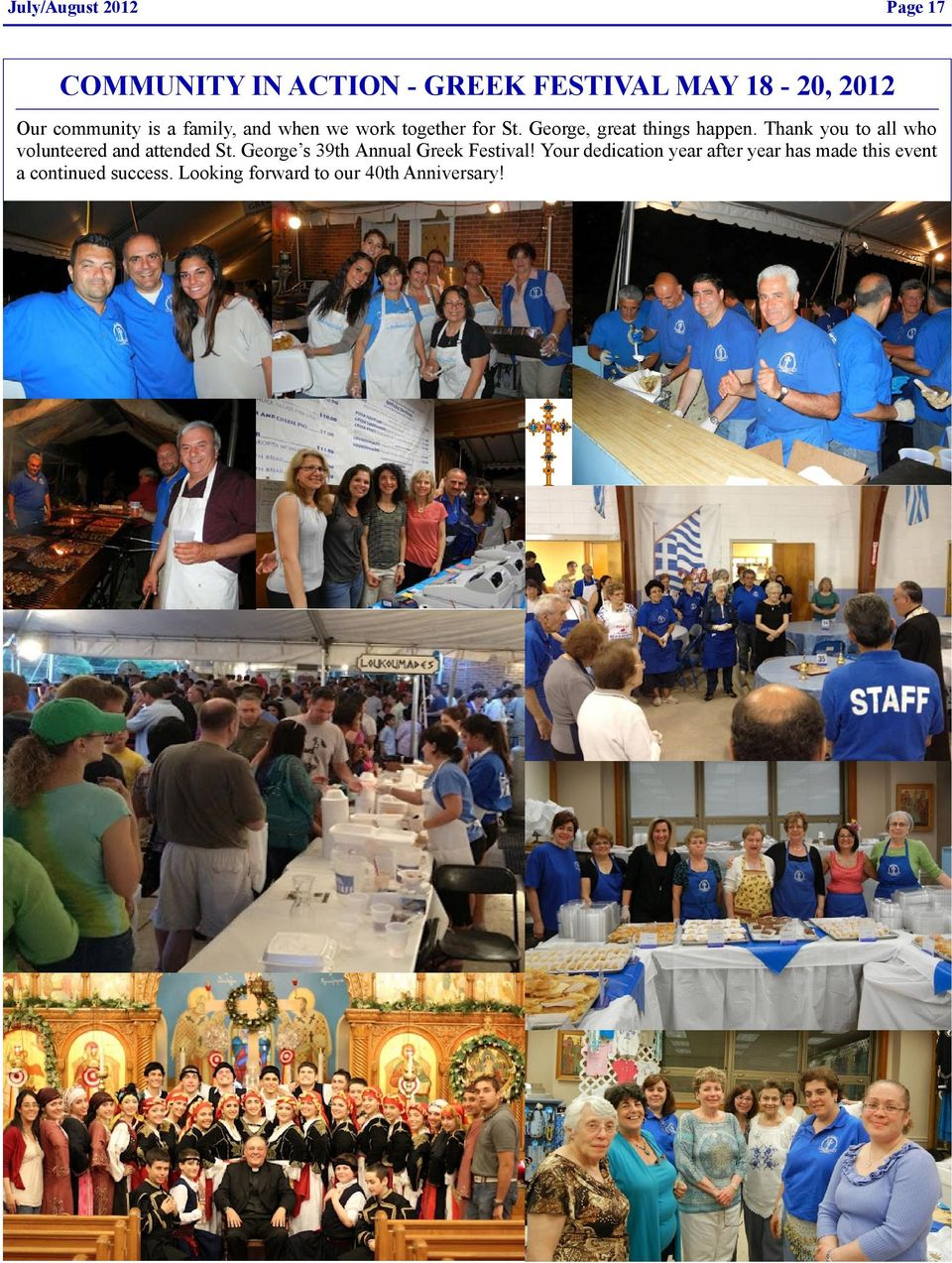 Thank you to all who volunteered and attended St. George s 39th Annual Greek Festival!