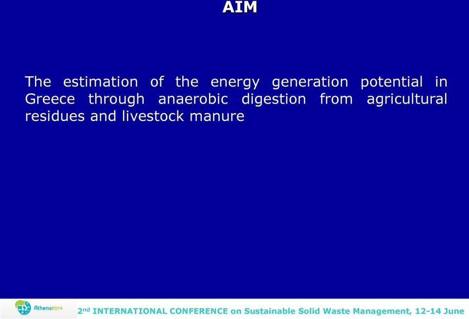 through anaerobic digestion from