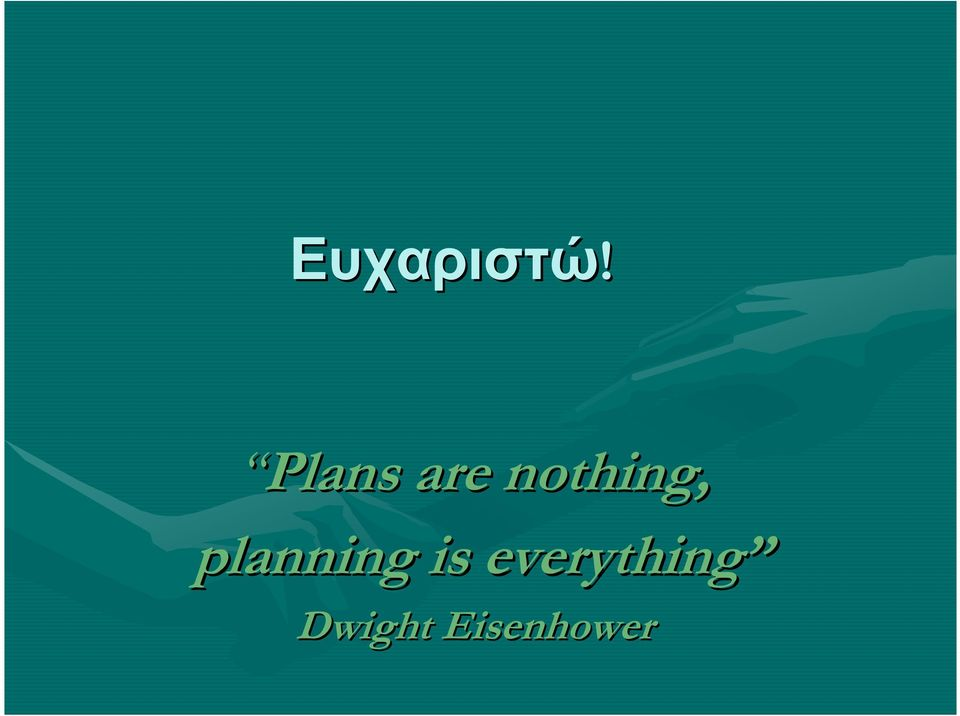 nothing, planning