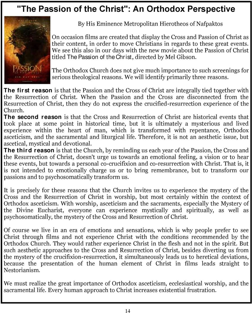 The Orthodox Church does not give much importance to such screenings for serious theological reasons. We will identify primarily three reasons.