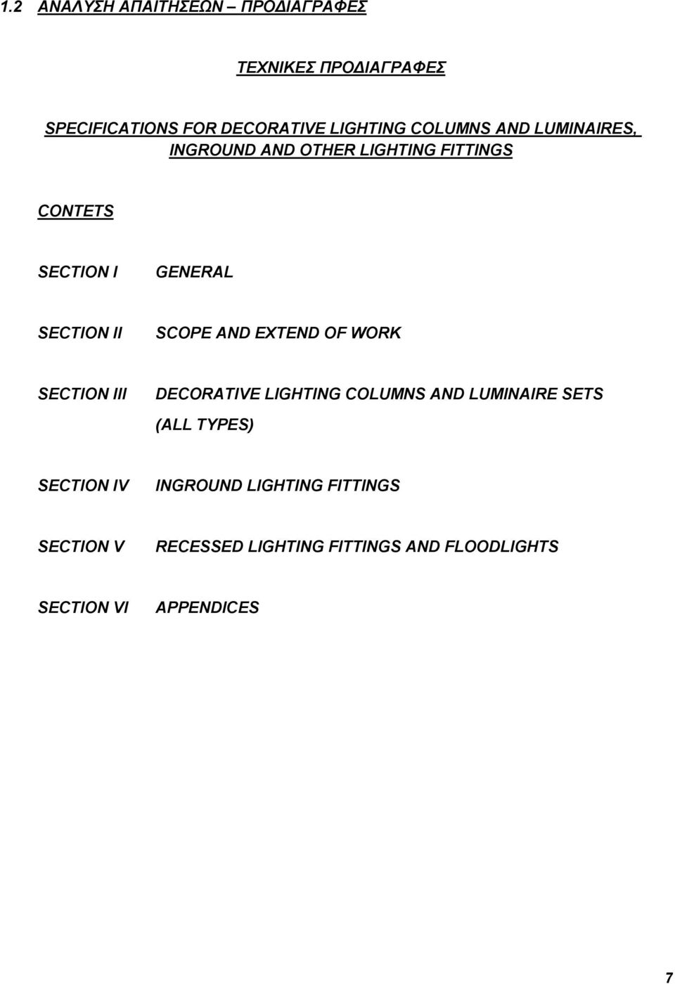 SCOPE AND EXTEND OF WORK SECTION III DECORATIVE LIGHTING COLUMNS AND LUMINAIRE SETS (ALL TYPES)