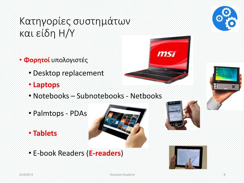 Notebooks Subnotebooks - Netbooks Palmtops -