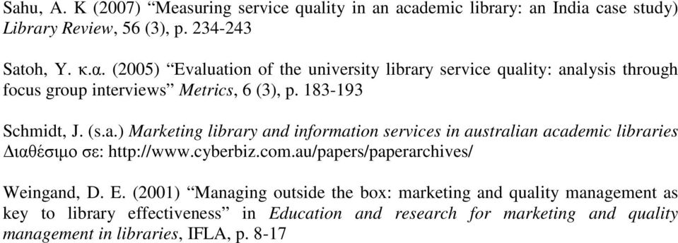 cyberbiz.com.au/papers/paperarchives/ Weingand, D. E.