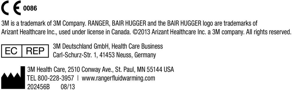 , used under license in Canada. 2013 Arizant Healthcare Inc. a 3M company. All rights reserved.