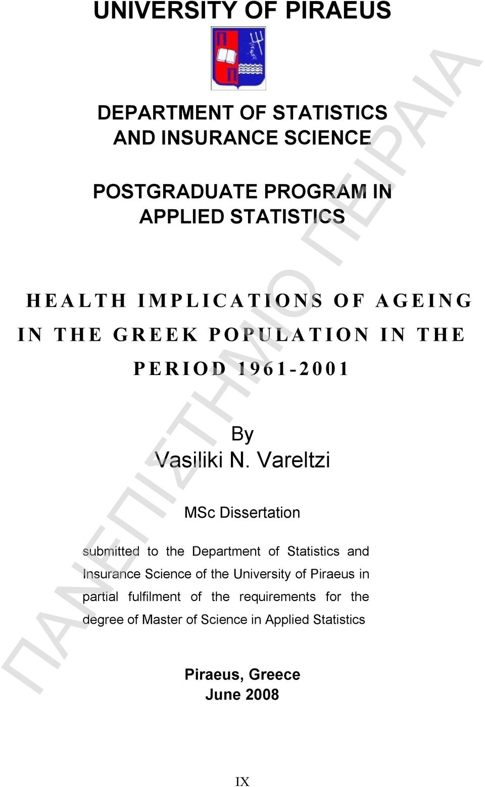 Vareltzi MSc Dissertation submitted to the Department of Statistics and Insurance Science of the University of