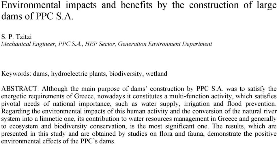 , HEP Sector, Generation Environment Department Keywords: dams, hydroelectric plants, biodiversity, wetland AB