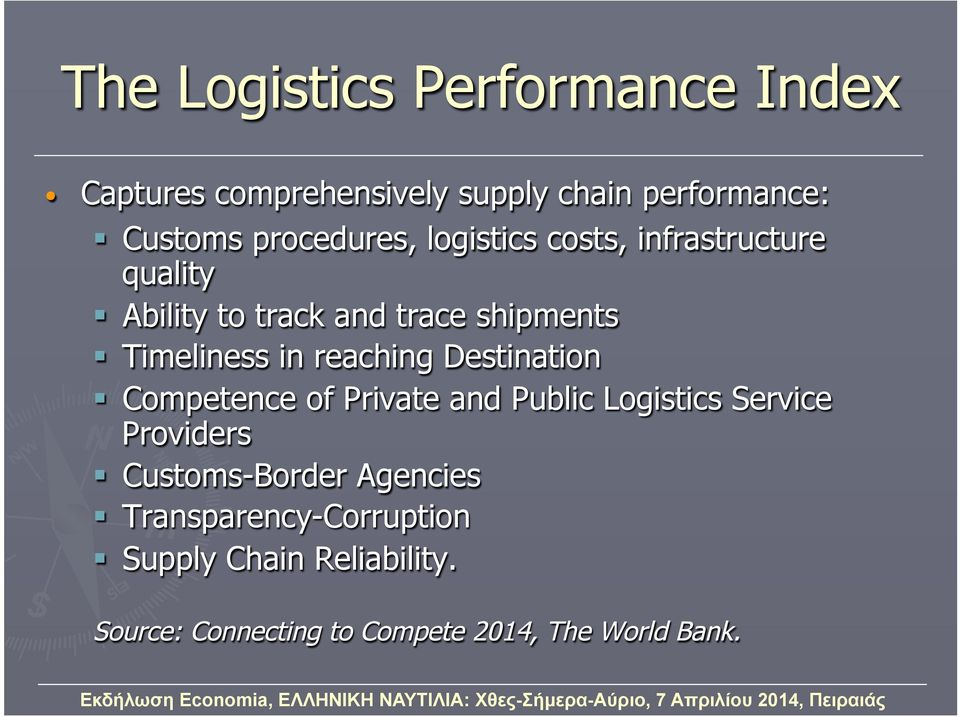 in reaching Destination Competence of Private and Public Logistics Service Providers Customs-Border