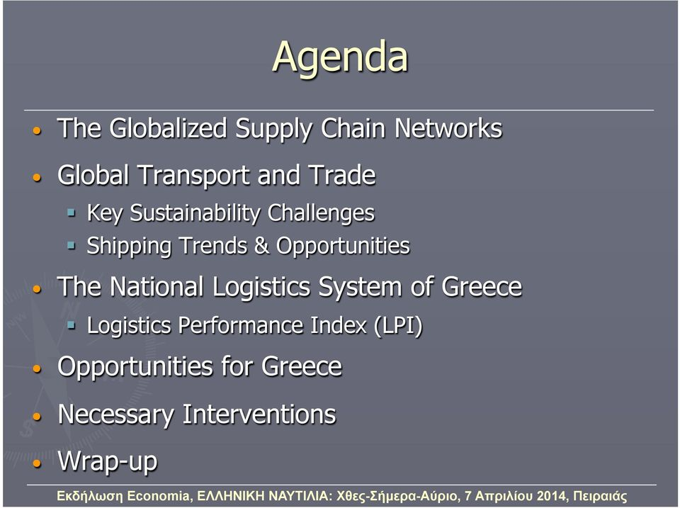 Opportunities The National Logistics System of Greece Logistics