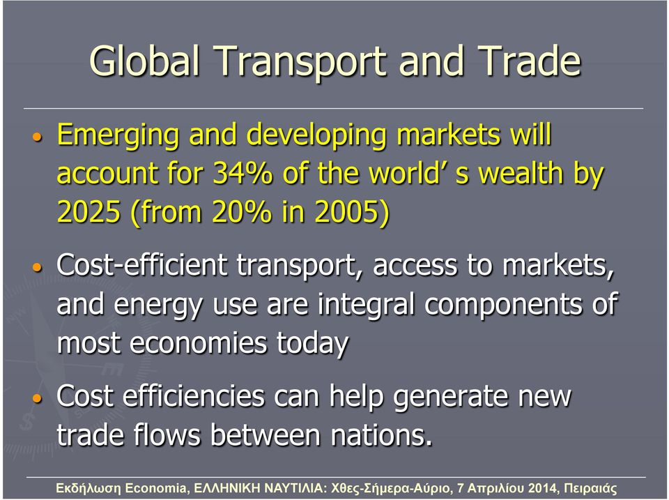 transport, access to markets, and energy use are integral components of most