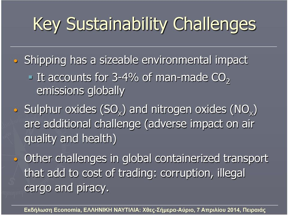 are additional challenge (adverse impact on air quality and health) Other challenges in