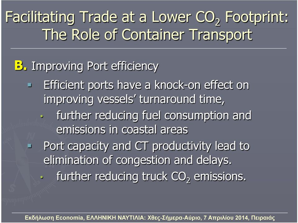 turnaround time, further reducing fuel consumption and emissions in coastal areas Port