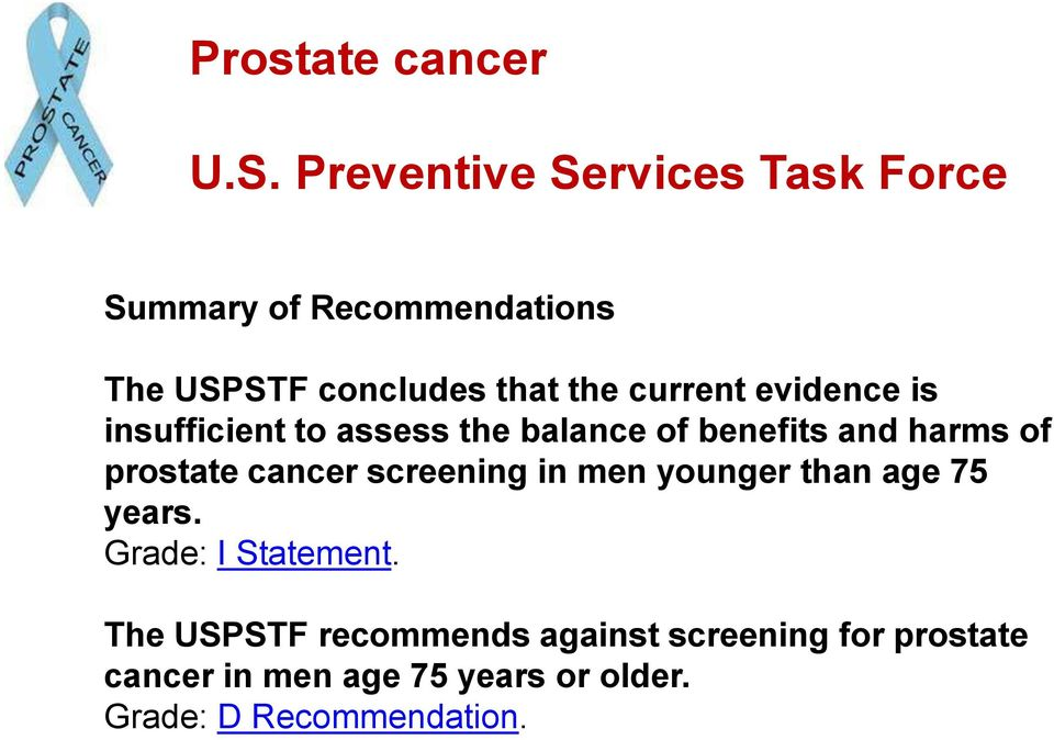 evidence is insufficient to assess the balance of benefits and harms of prostate cancer