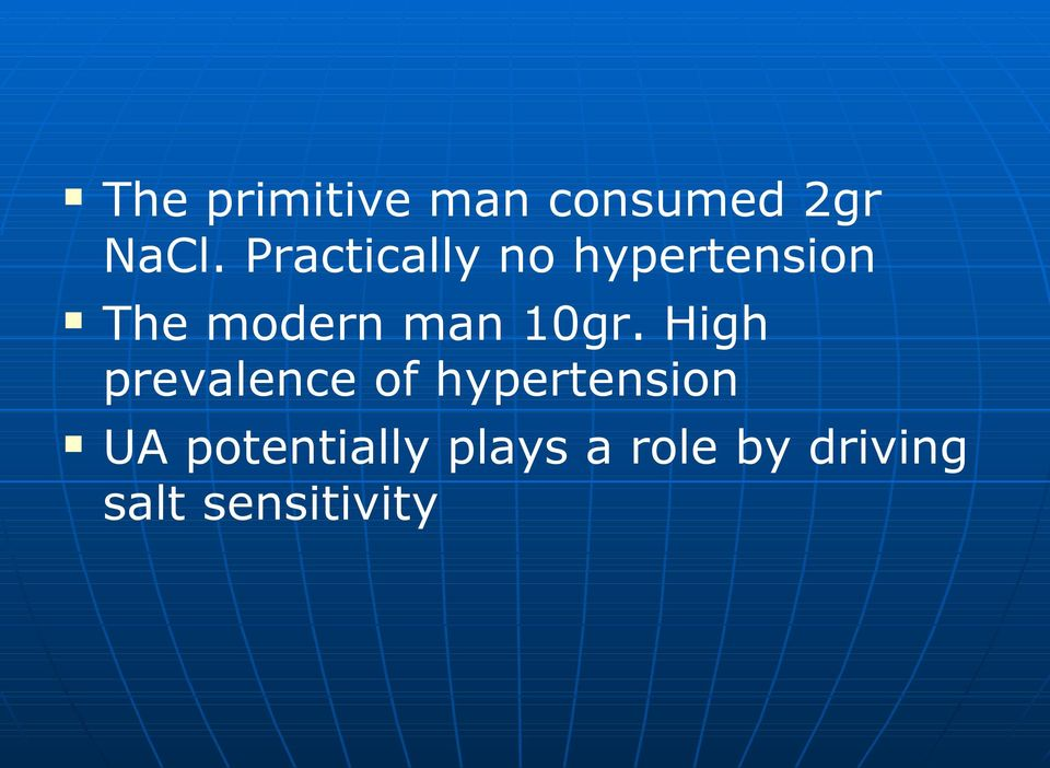10gr. High prevalence of hypertension UA