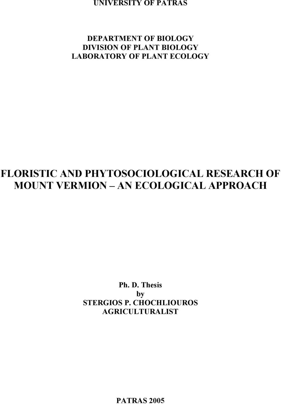 PHYTOSOCIOLOGICAL RESEARCH OF MOUNT VERMION AN ECOLOGICAL