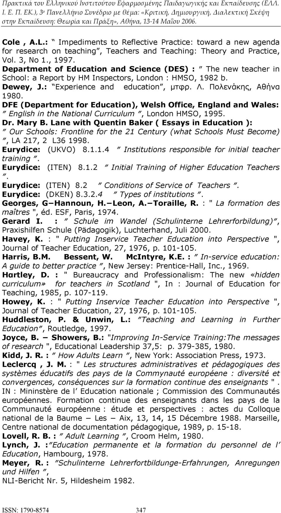 DFE (Department for Education), Welsh Office, England and Wales: English in the National Curriculum, London HMSO, 1995. Dr. Mary B.