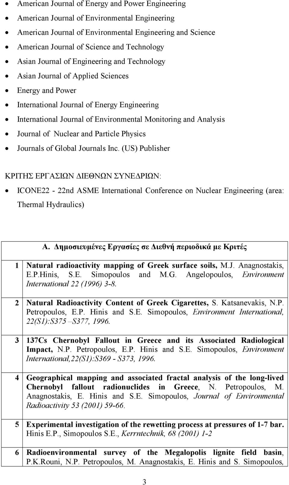 Analysis Journal of Nuclear and Particle Physics Journals of Global Journals Inc.