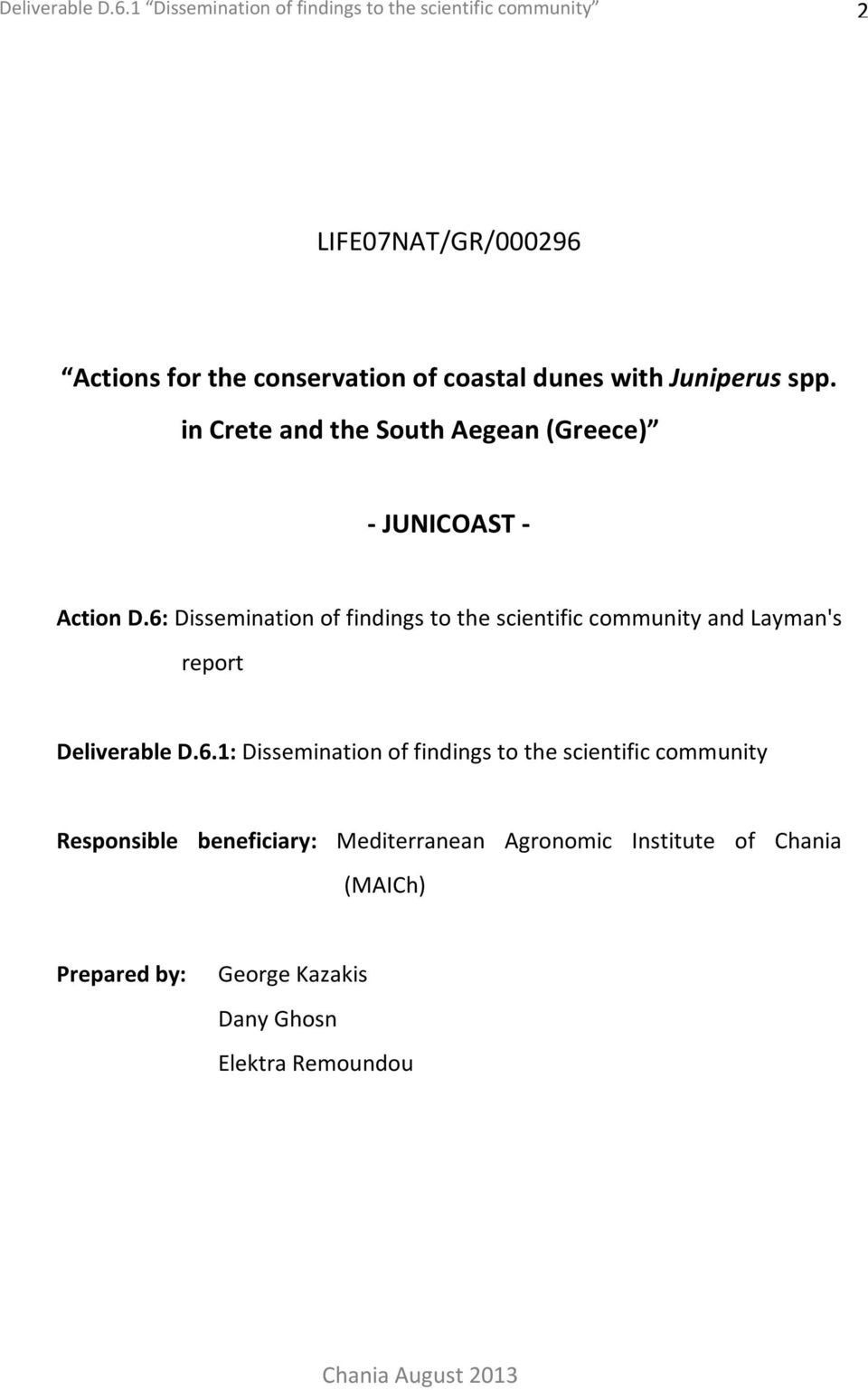 Juniperus spp. in Crete and the South Aegean (Greece) - JUNICOAST - Action D.