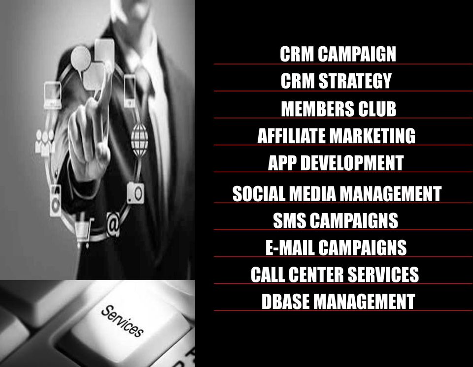 SOCIAL MEDIA MANAGEMENT SMS CAMPAIGNS
