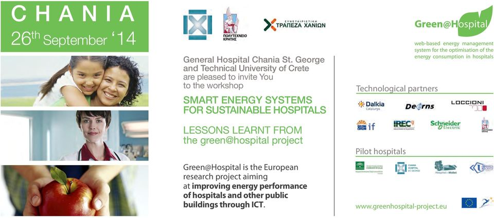 SUSTAINABLE HOSPITALS LESSONS LEARNT FROM the green@hospital project Green@Hospital is the European research project