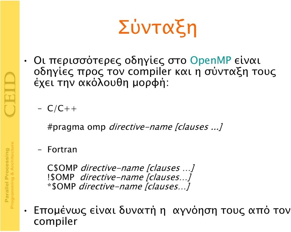 ..] Fortran C$OMP directive-name [clauses ]!